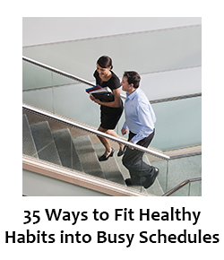 35 Ways to Fit in Healthy Habits into Busy Schedules | blueStone Staffing Benefits | blueStone IT Staffing Agency